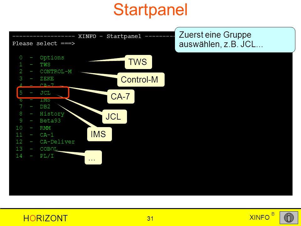 Startpanel Zuerst eine Gruppe auswählen, z.B. JCL... TWS Control-M