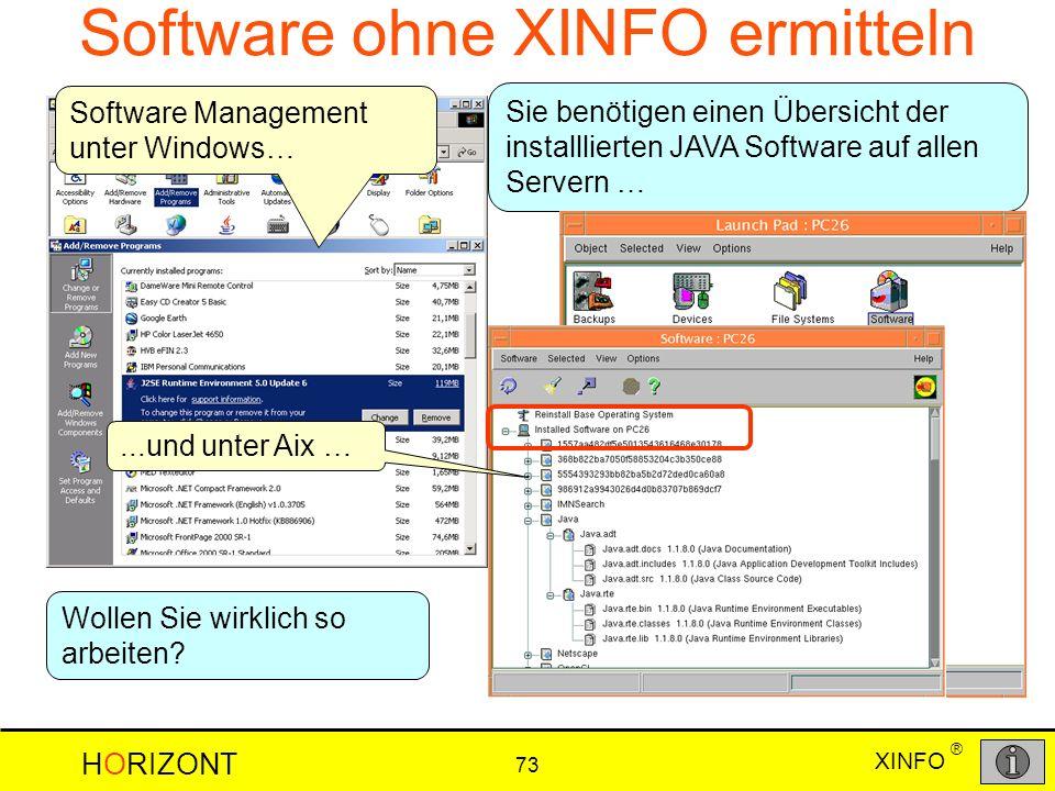 Software ohne XINFO ermitteln
