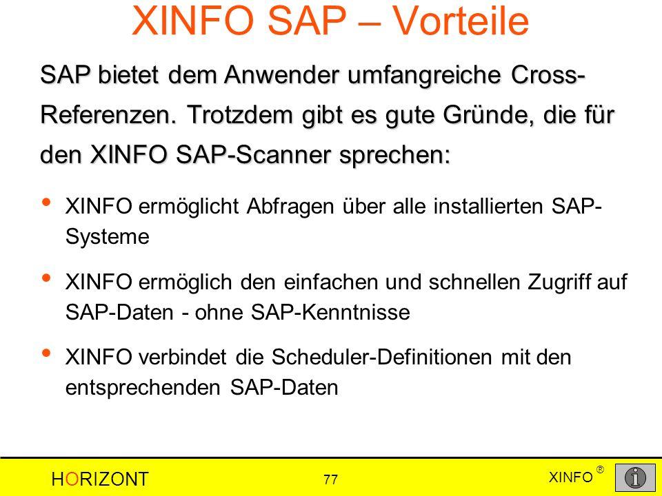 XINFO SAP – Vorteile SAP bietet dem Anwender umfangreiche Cross-Referenzen. Trotzdem gibt es gute Gründe, die für den XINFO SAP-Scanner sprechen:
