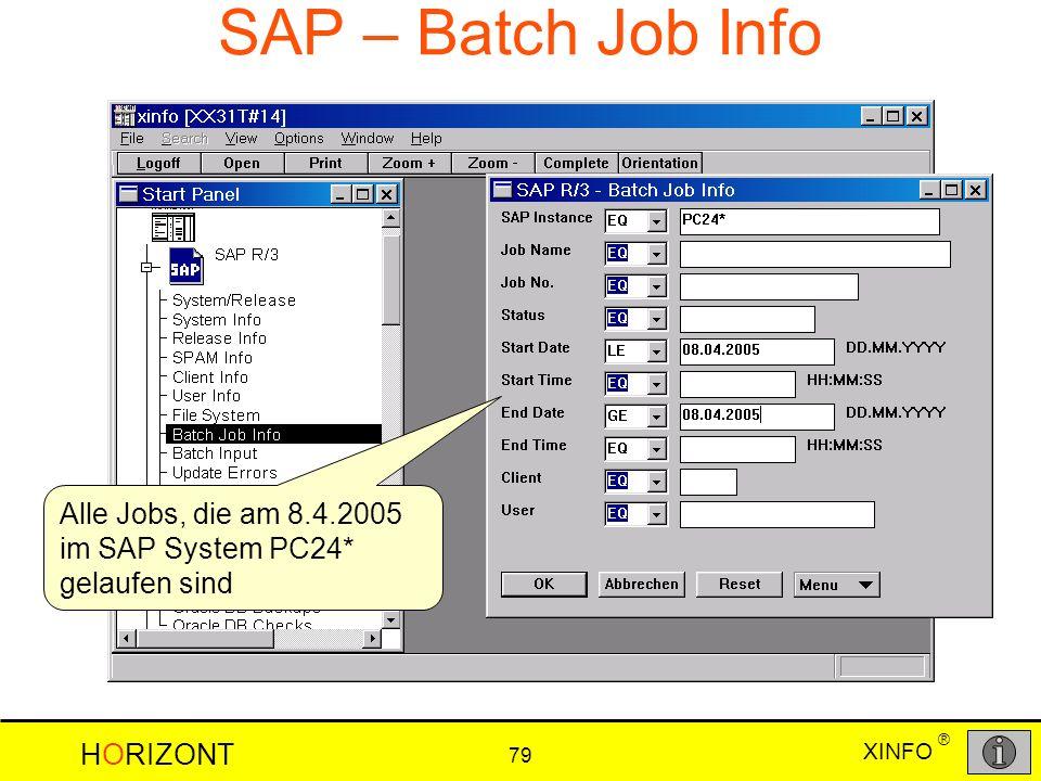 SAP – Batch Job Info Alle Jobs, die am 8.4.2005 im SAP System PC24* gelaufen sind