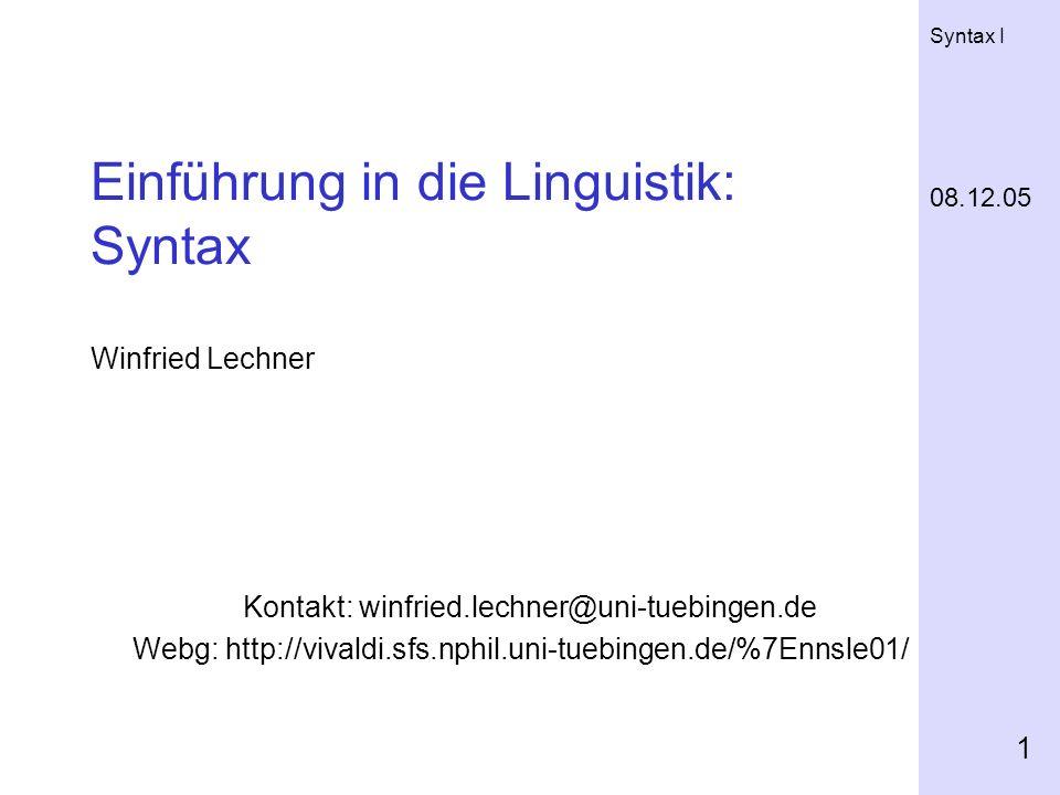 Einführung in die Linguistik: Syntax Winfried Lechner