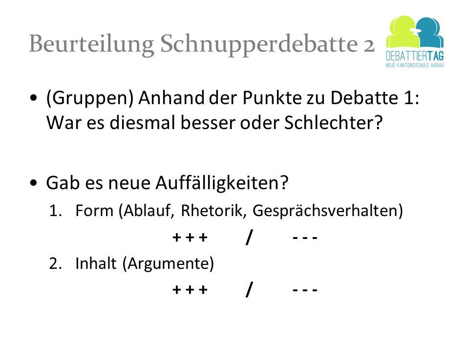 Beurteilung Schnupperdebatte 2
