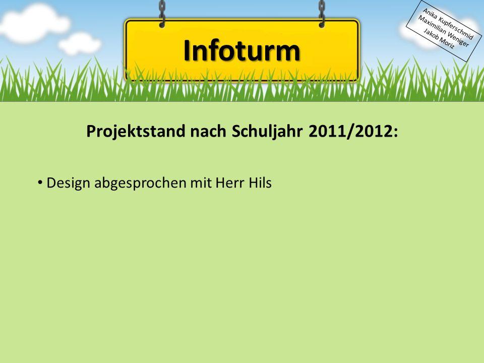 Projektstand nach Schuljahr 2011/2012: