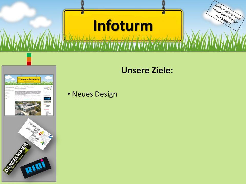 Infoturm Unsere Ziele: Neues Design Anika Kupferschmid