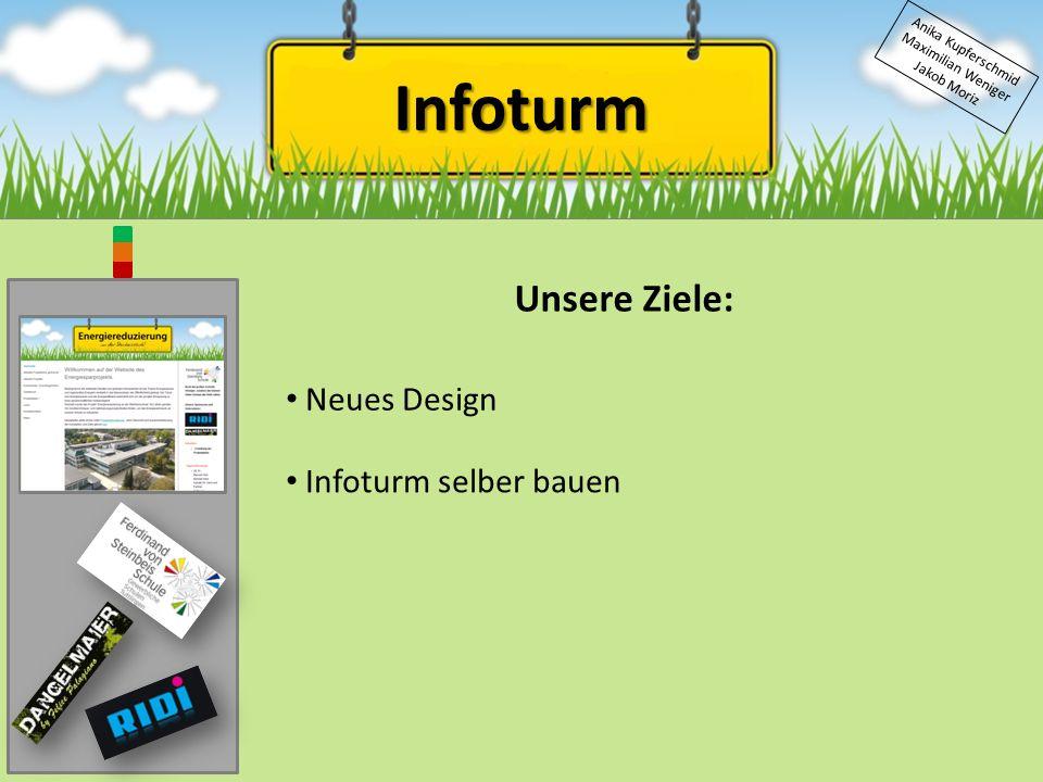 Infoturm Unsere Ziele: Neues Design Infoturm selber bauen
