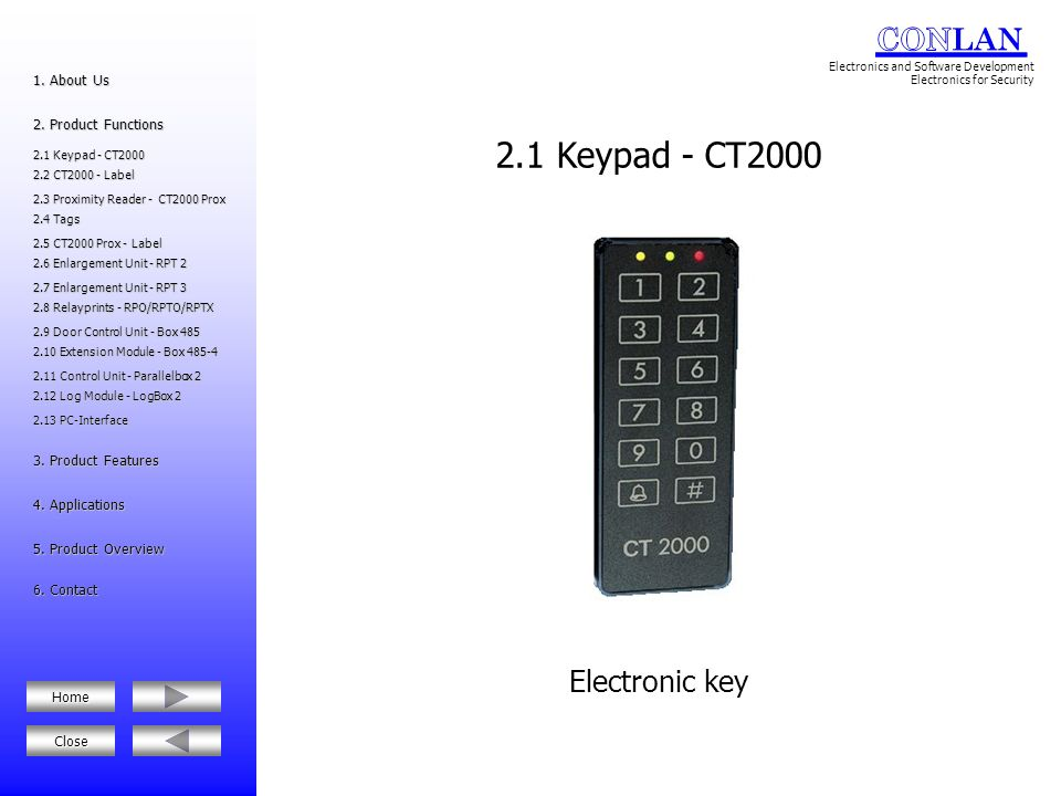 2.1 Keypad - CT2000 Electronic key 1. About Us 2. Product Functions