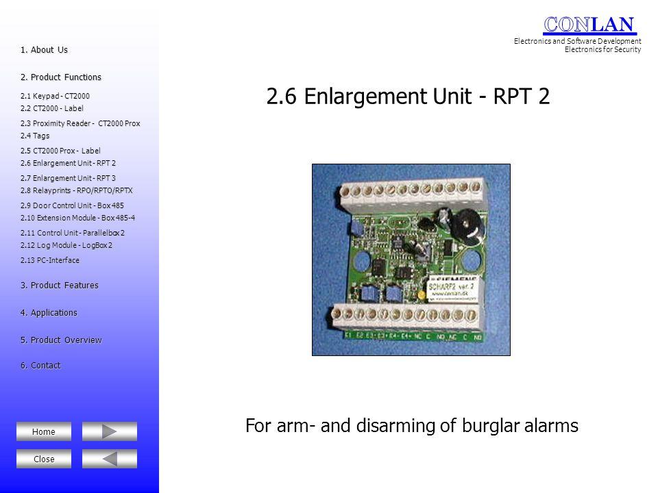 For arm- and disarming of burglar alarms