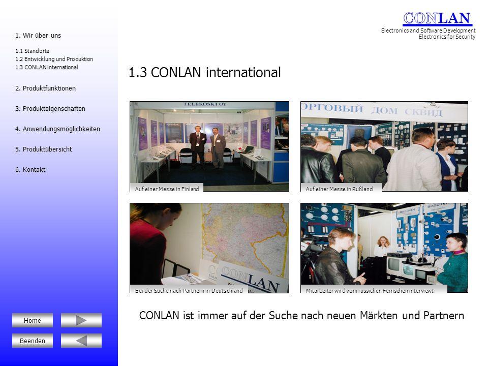 CONLAN ist immer auf der Suche nach neuen Märkten und Partnern