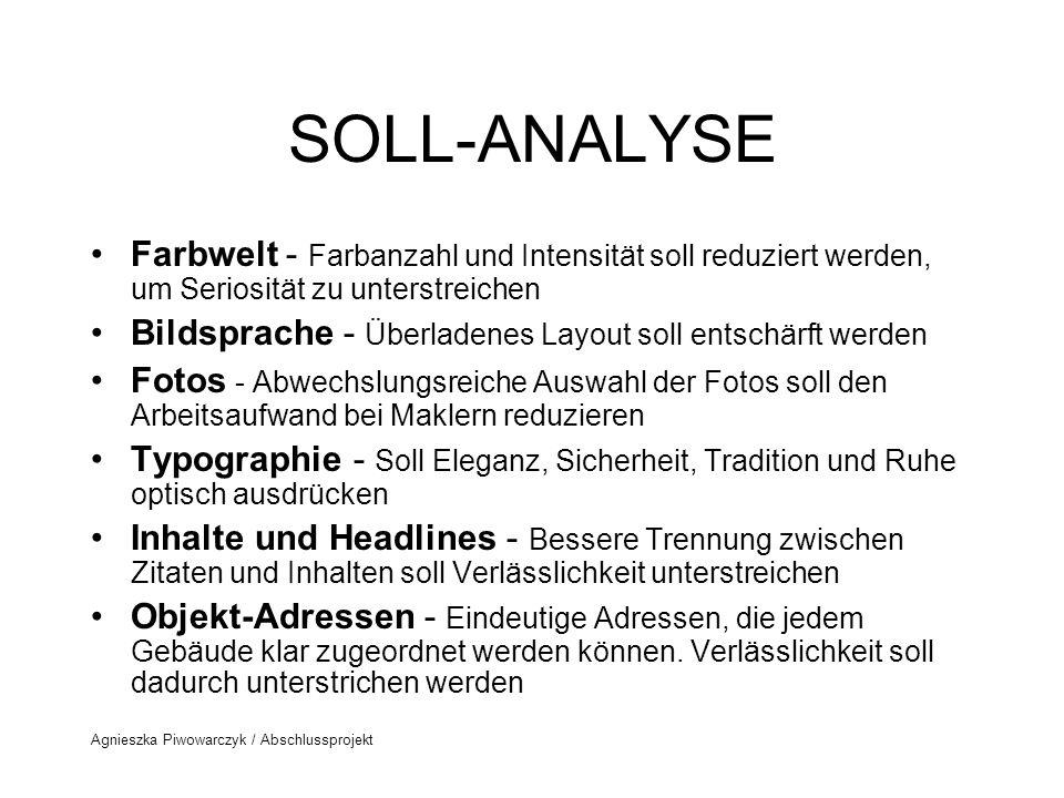 SOLL-ANALYSE Farbwelt - Farbanzahl und Intensität soll reduziert werden, um Seriosität zu unterstreichen.