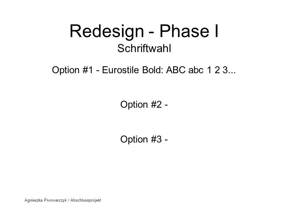 Redesign - Phase I Schriftwahl