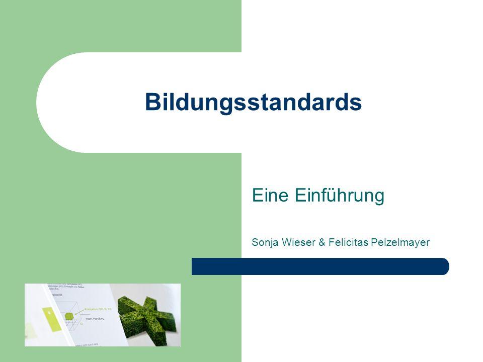 Eine Einführung Sonja Wieser & Felicitas Pelzelmayer