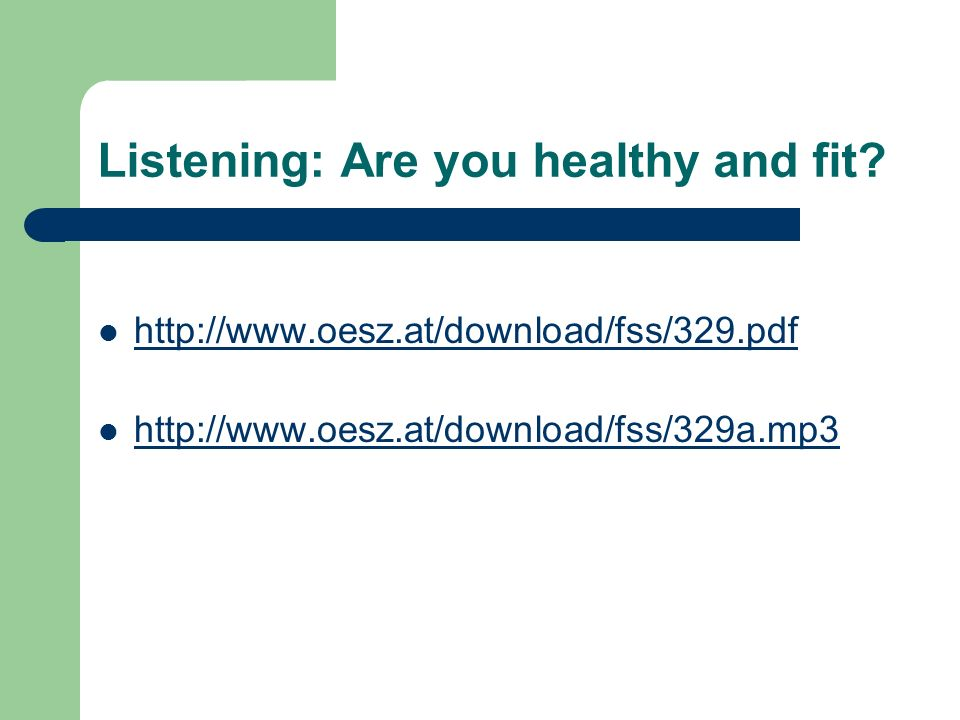 Listening: Are you healthy and fit