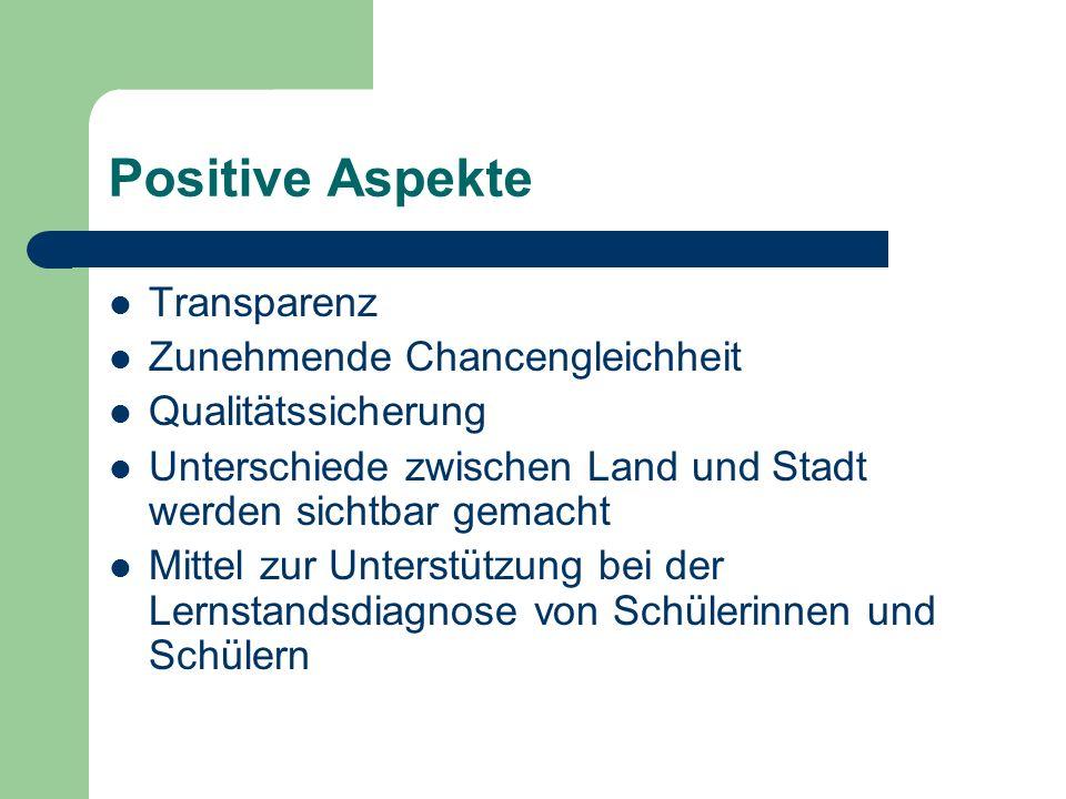 Positive Aspekte Transparenz Zunehmende Chancengleichheit