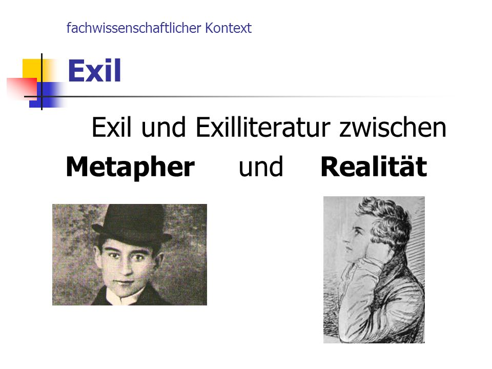 fachwissenschaftlicher Kontext Exil