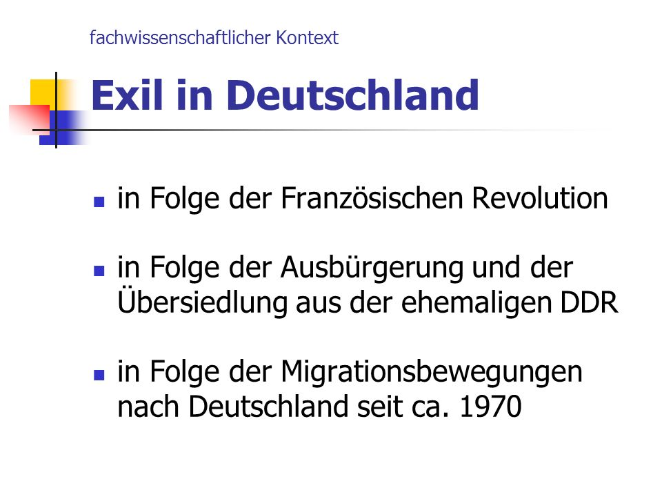 fachwissenschaftlicher Kontext Exil in Deutschland