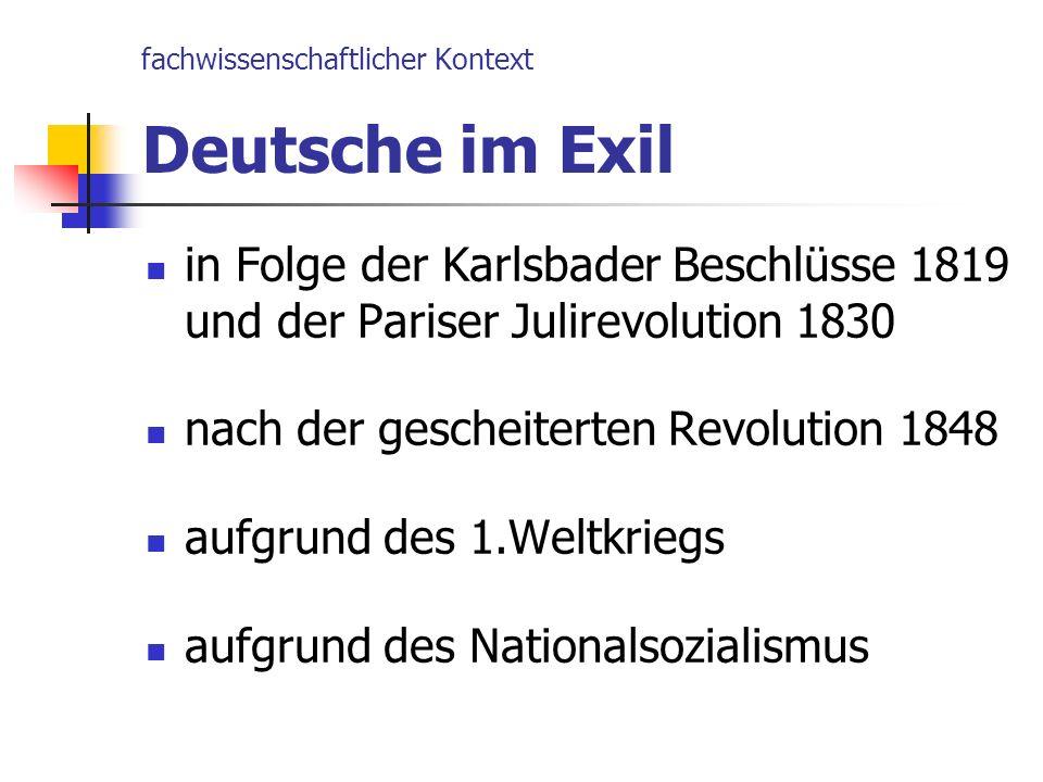 fachwissenschaftlicher Kontext Deutsche im Exil
