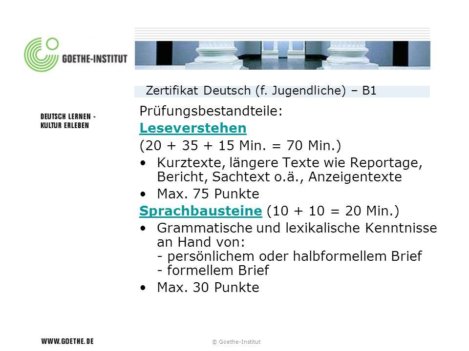 Prüfungsbestandteile: Leseverstehen (20 + 35 + 15 Min. = 70 Min.)