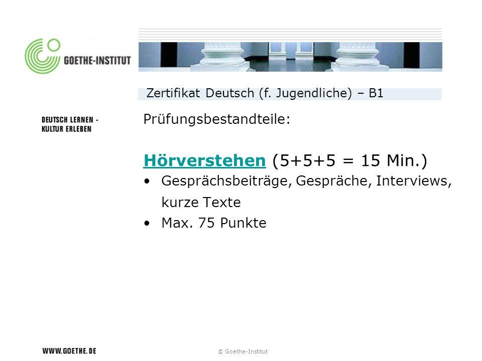 Hörverstehen (5+5+5 = 15 Min.)