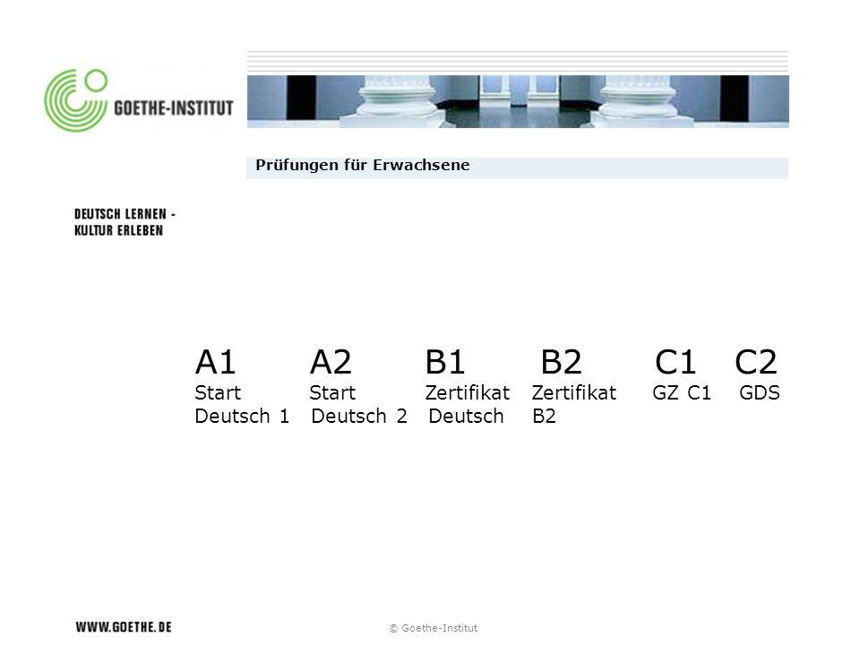 A1 A2 B1 B2 C1 C2 Start Start Zertifikat Zertifikat GZ C1 GDS