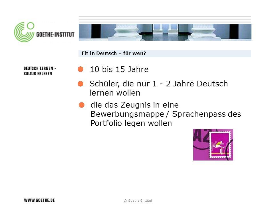 Schüler, die nur 1 - 2 Jahre Deutsch lernen wollen