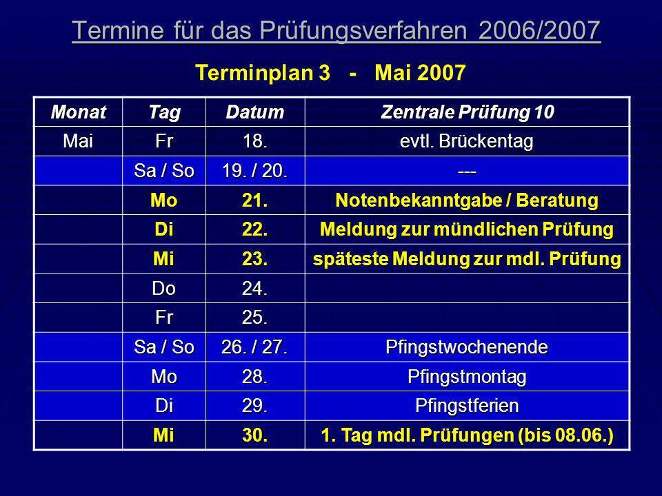 Termine für das Prüfungsverfahren 2006/2007