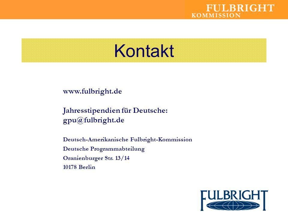 Kontakt www.fulbright.de Jahresstipendien für Deutsche: