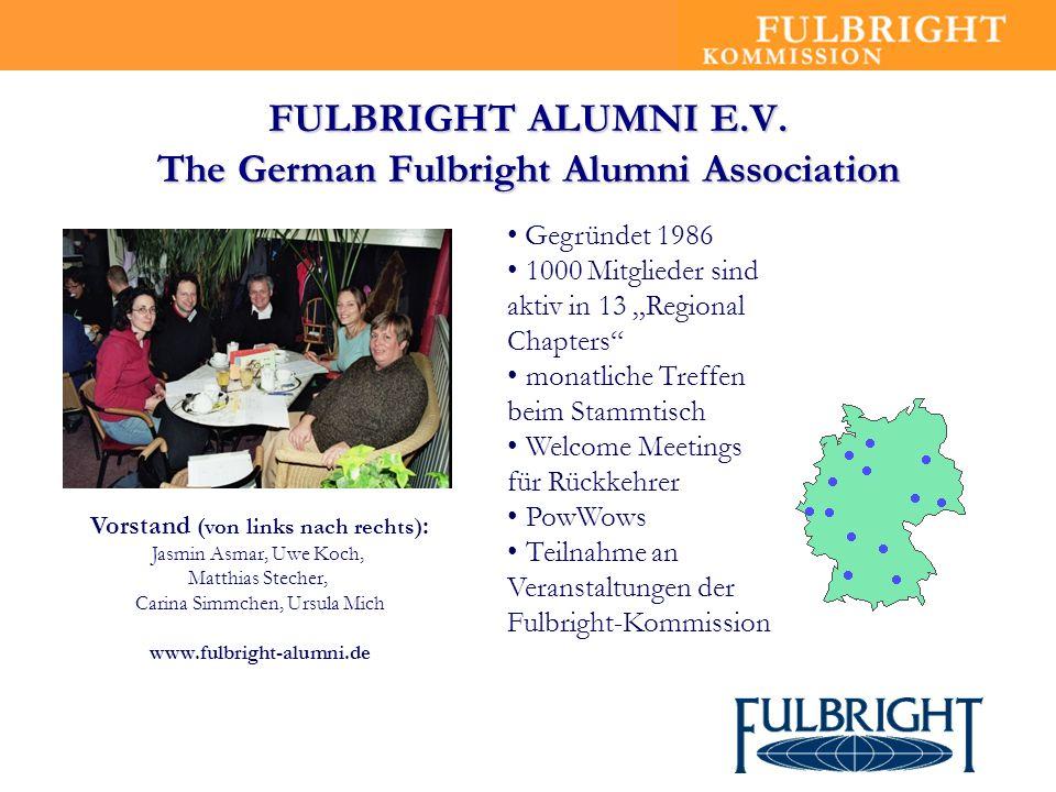 FULBRIGHT ALUMNI E.V. The German Fulbright Alumni Association