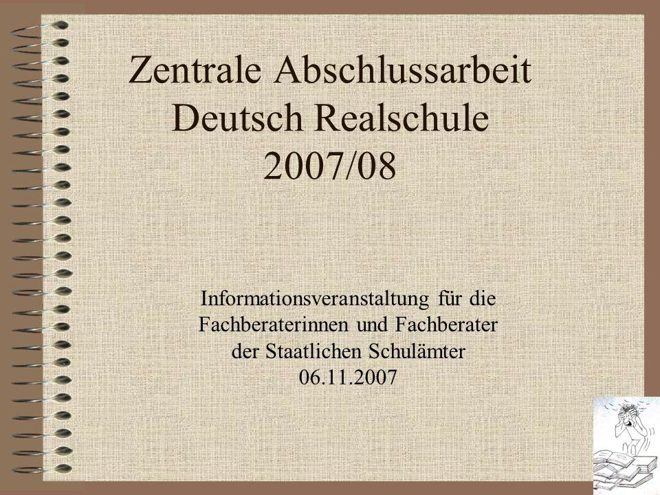 Zentrale Abschlussarbeit Deutsch Realschule 2007/08
