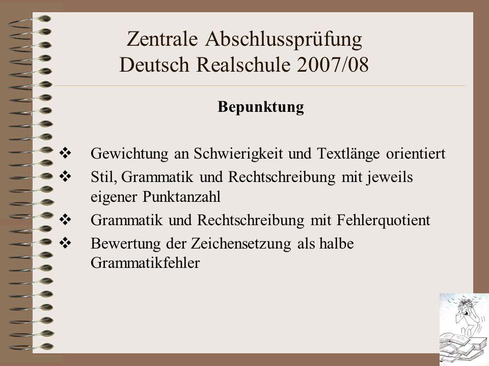 Zentrale Abschlussprüfung Deutsch Realschule 2007/08