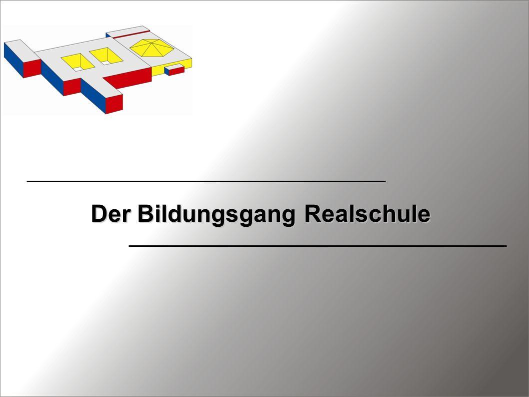Der Bildungsgang Realschule
