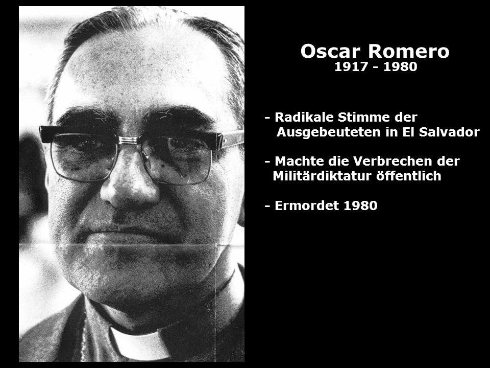Oscar Romero 1917 - 1980 - Radikale Stimme der