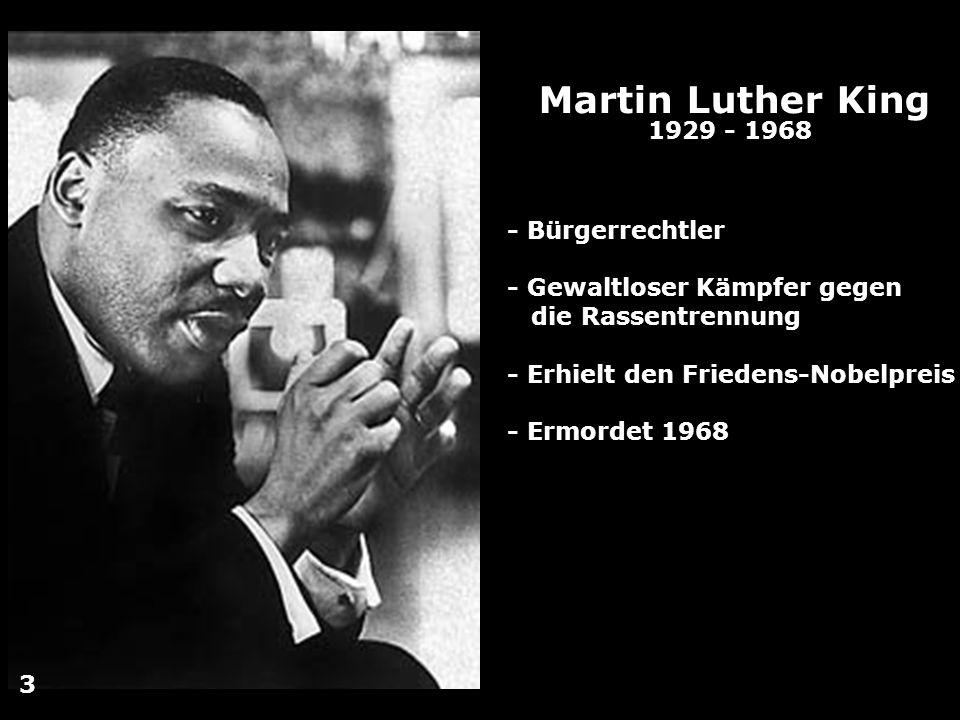 Martin Luther King 1929 - 1968 - Bürgerrechtler