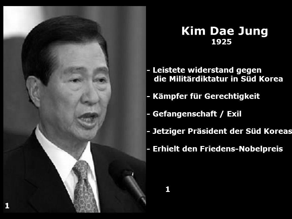 Kim Dae Jung 1925 - Leistete widerstand gegen