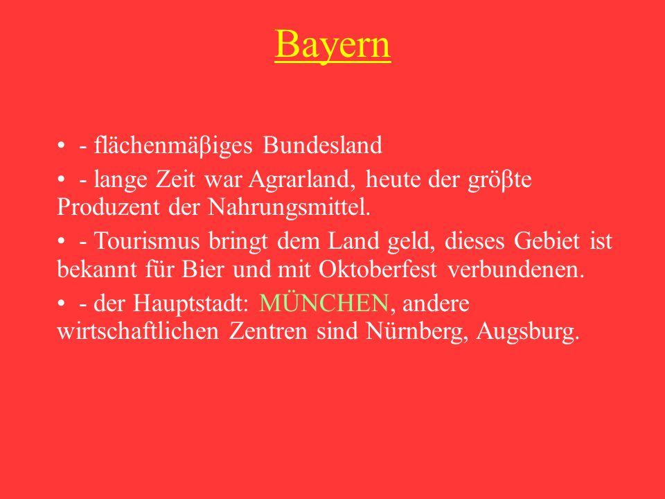 Bayern - flächenmäβiges Bundesland