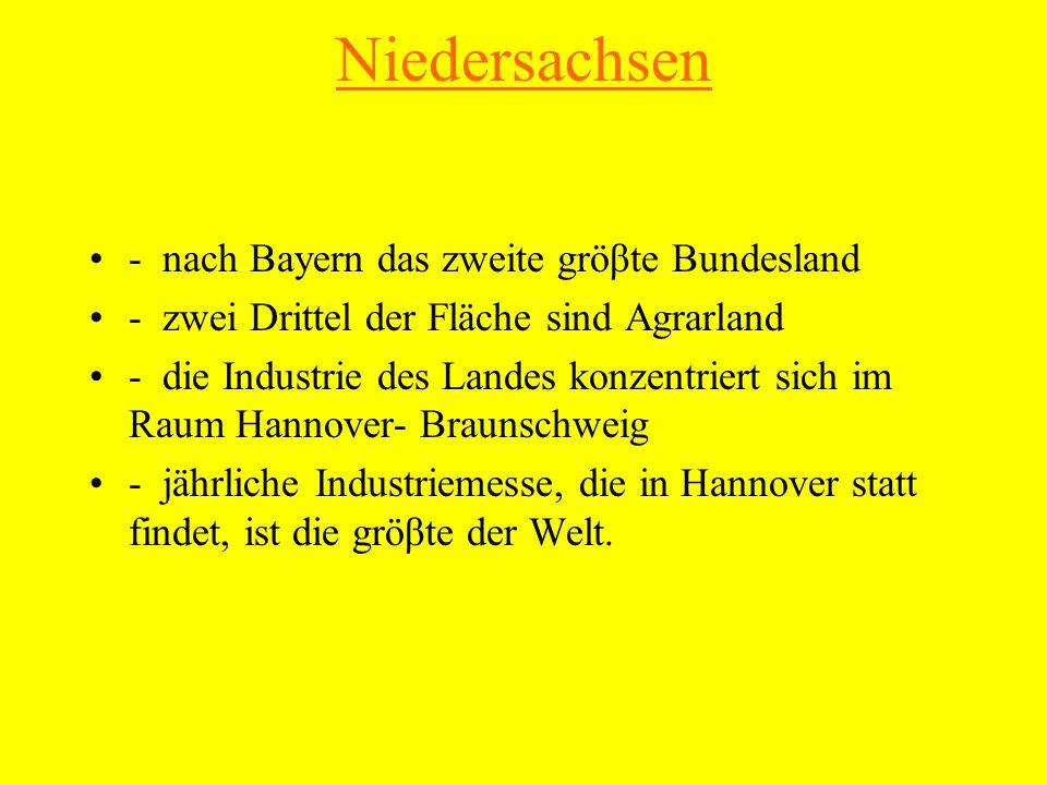 Niedersachsen - nach Bayern das zweite gröβte Bundesland