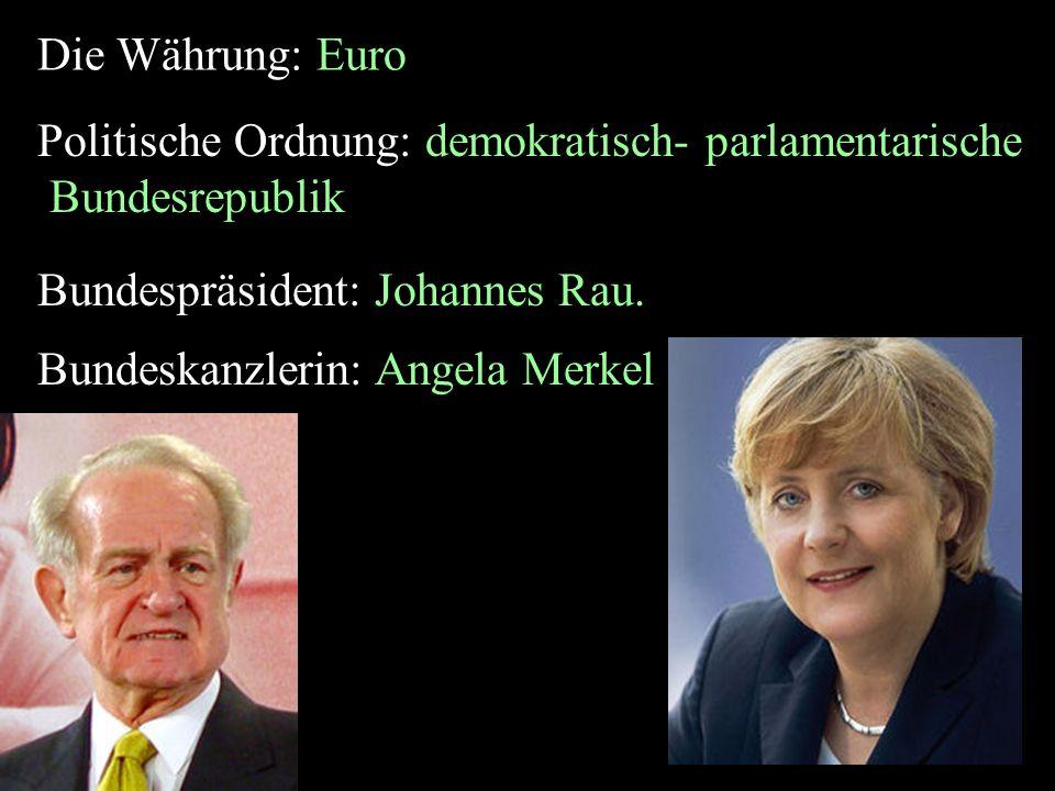 Politische Ordnung: demokratisch- parlamentarische Bundesrepublik
