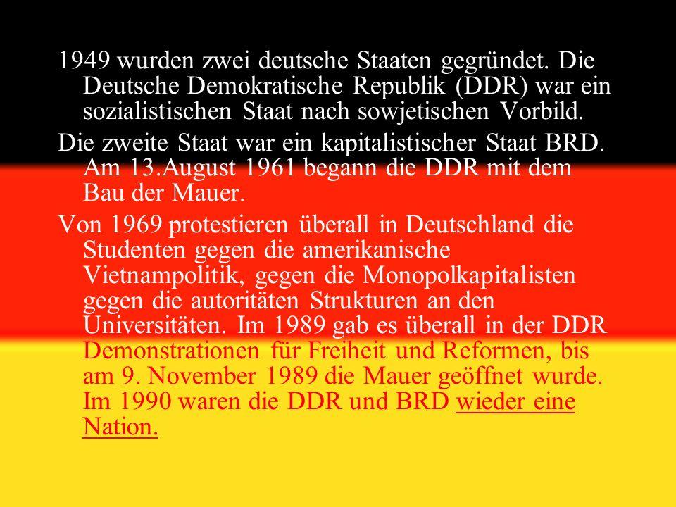 1949 wurden zwei deutsche Staaten gegründet