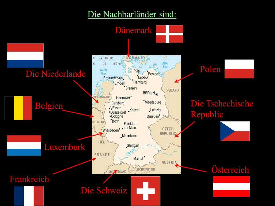 Die Nachbarländer sind: