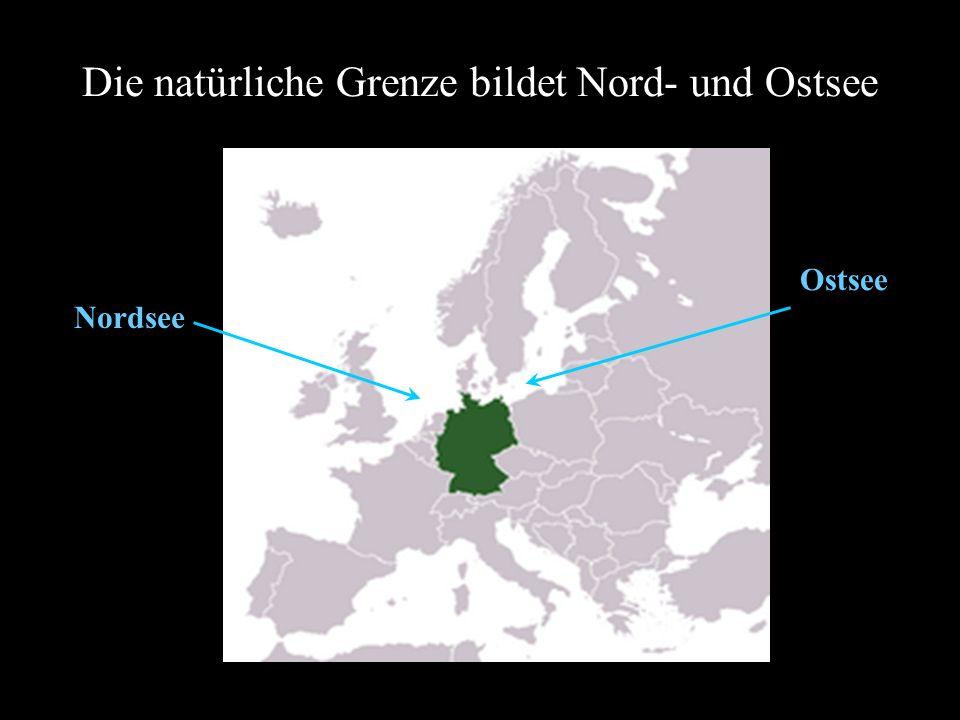 Die natürliche Grenze bildet Nord- und Ostsee