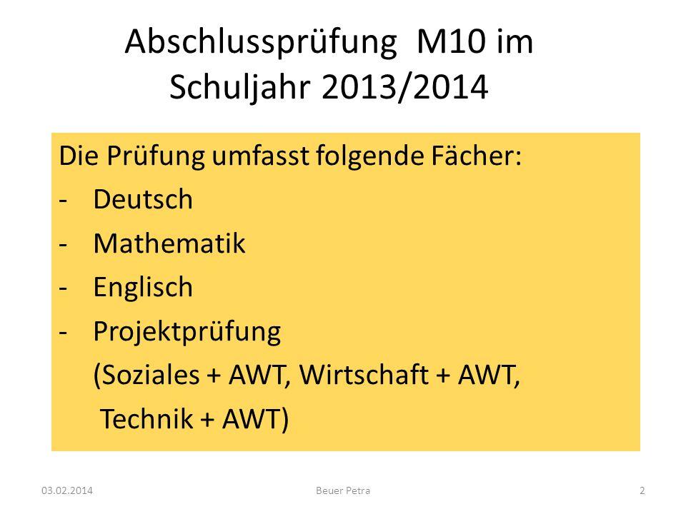 Abschlussprüfung M10 im Schuljahr 2013/2014