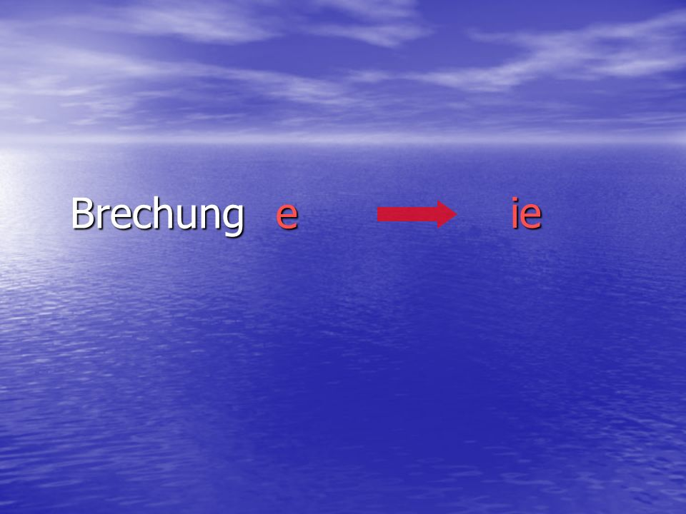 Brechung e ie