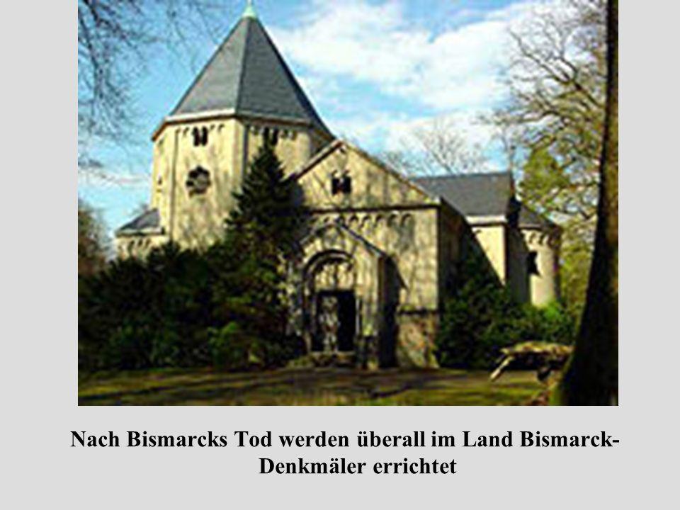 Nach Bismarcks Tod werden überall im Land Bismarck-Denkmäler errichtet