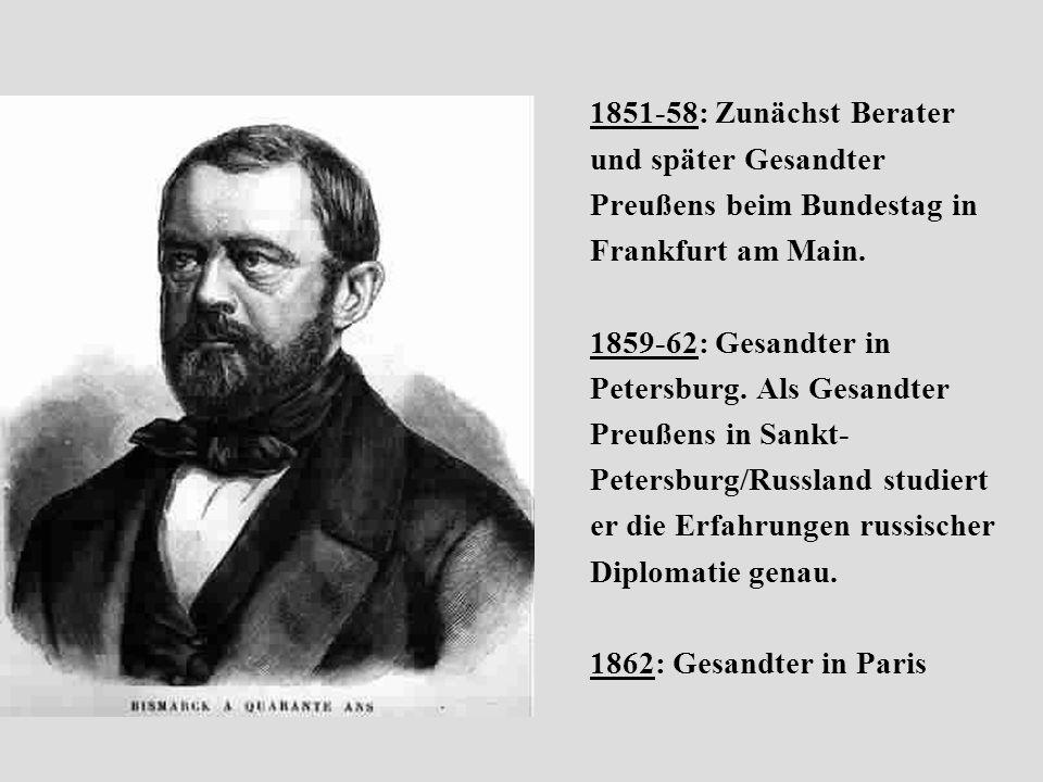 1851-58: Zunächst Berater und später Gesandter. Preußens beim Bundestag in. Frankfurt am Main. 1859-62: Gesandter in.