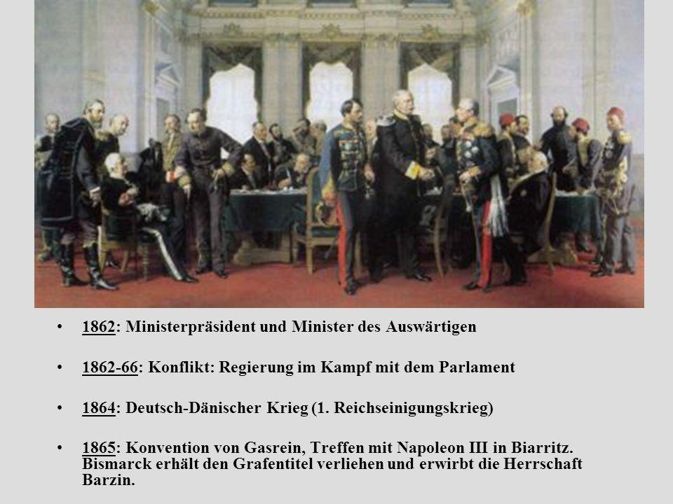 1862: Ministerpräsident und Minister des Auswärtigen