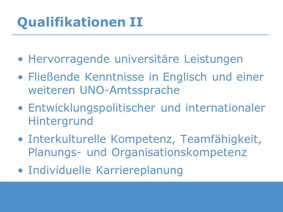 Qualifikationen II Hervorragende universitäre Leistungen