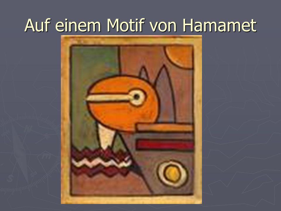 Auf einem Motif von Hamamet