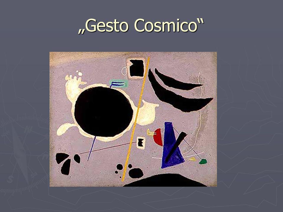 """""""Gesto Cosmico"""