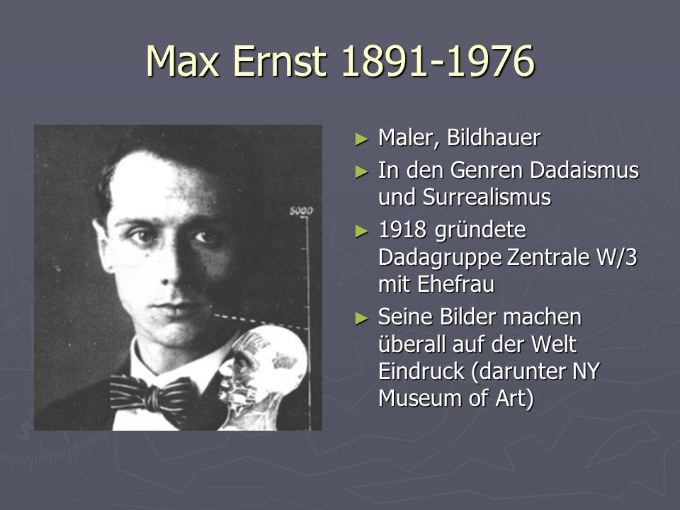 Max Ernst 1891-1976 Maler, Bildhauer