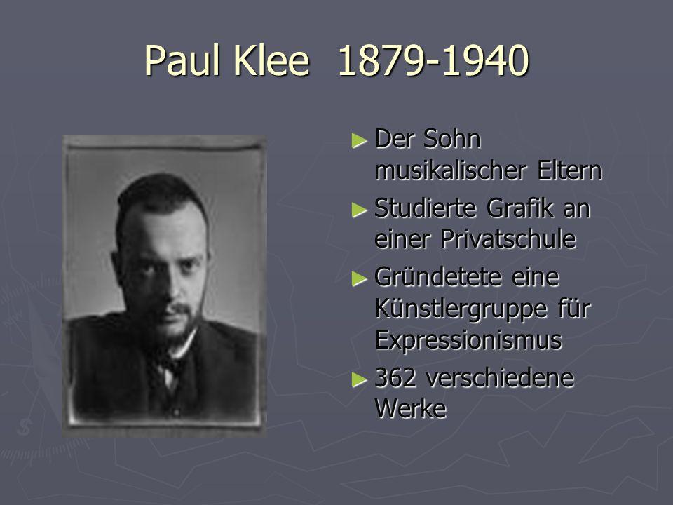 Paul Klee 1879-1940 Der Sohn musikalischer Eltern