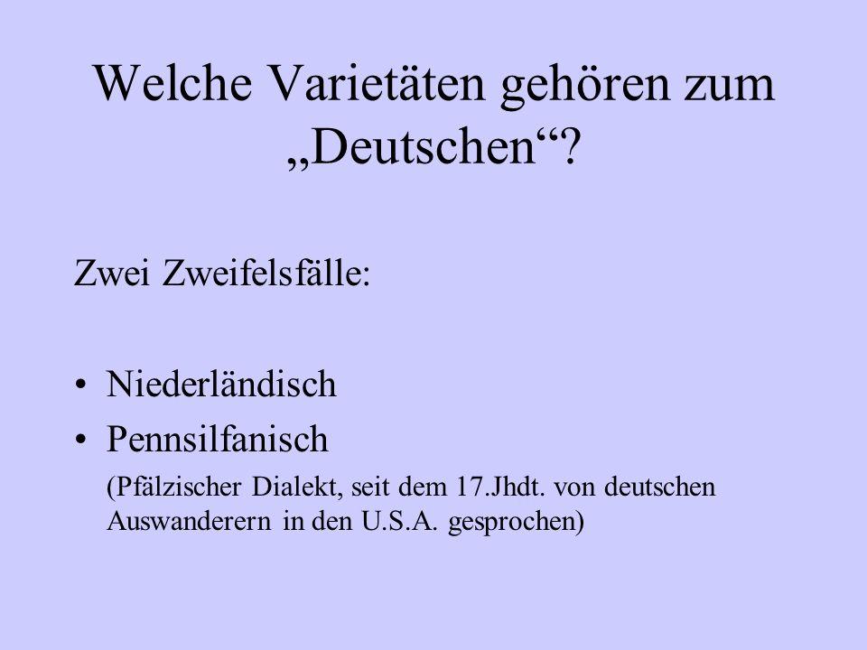 """Welche Varietäten gehören zum """"Deutschen"""